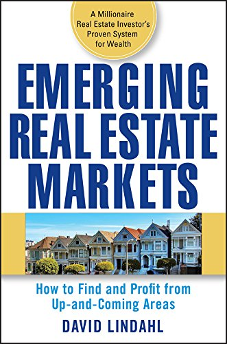 9780470174661: Emerging Real Estate Markets: How to Find and Profit from Up-and-Coming Areas