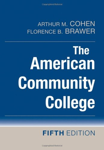 9780470174685: The American Community College, 5th Edition