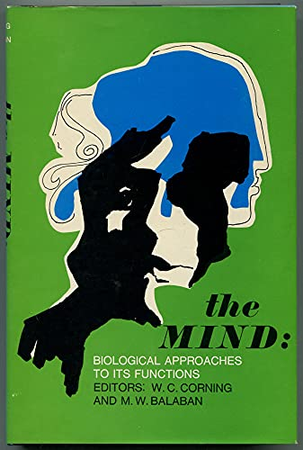 9780470174937: The Mind: biological approaches to its functions