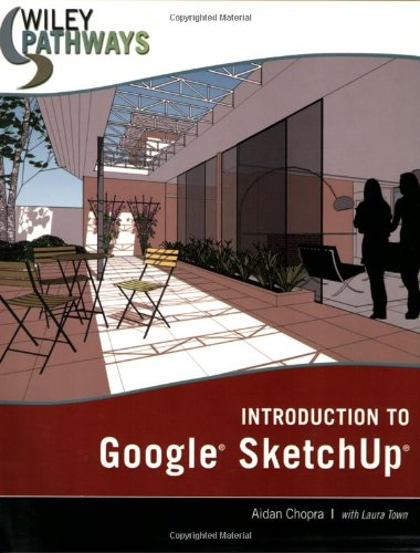 9780470175651: Introduction to Google SketchUp (Wiley Pathways)
