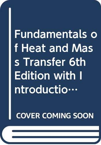 9780470175729: Fundamentals of Heat and Mass Transfer 6th Edition with Introduction to Heat Transfer Set
