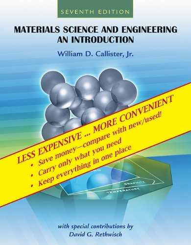 WCS)Materials Science and Engineering: An Introduction, 7th Edition Binder Ready Version