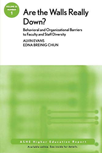 9780470176849: Are the Walls Really Down? Behavioral and Organizational Barriers to Faculty and Staff Diversity: ASHE Higher Education Report