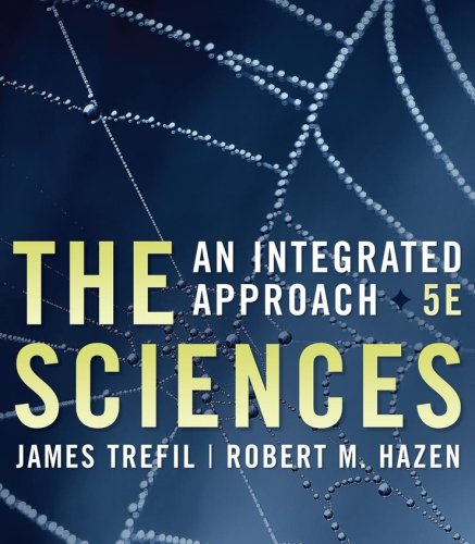 9780470176979: The Sciences: An Integrated Approach