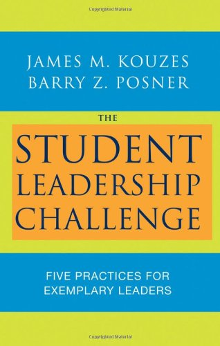 9780470177051: The Student Leadership Challenge: Five Practices for Exemplary Leaders