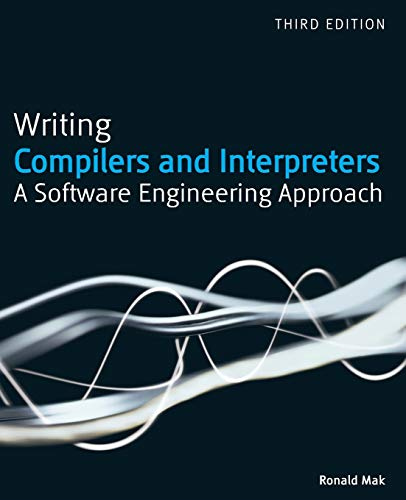 9780470177075: Writing Compilers and Interpreters: A Modern Software Engineering Approach Using Java