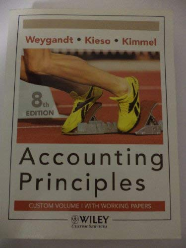 9780470177396: Accounting Principles, Working Papers & General Ledger Software (Accounting Principles Volume 1, Edition 8 Paperback text & working papers :Custom Edition for Paradise Community College, Volume 1)