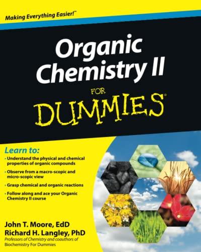Organic Chemistry II for Dummies (Paperback): John T. Moore