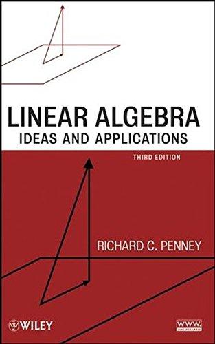 9780470178843: Linear Algebra: Ideas and Applications