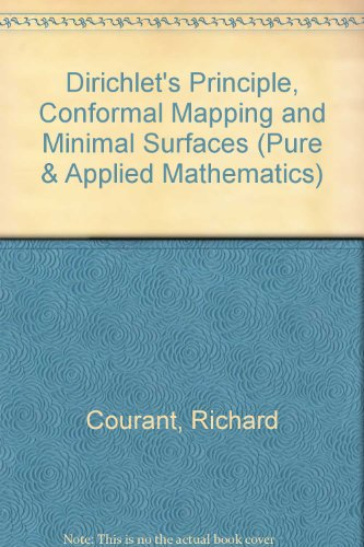 9780470178867: Dirichlet's Principle, Conformal Mapping and Minimal Surfaces (Pure & Applied Mathematics)