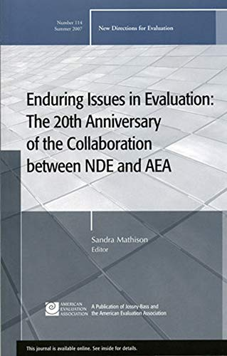 9780470179000: Enduring Issues in Evaluation: The 20th Anniversary of the Collaboration between NDE and AEA: New Directions for Evaluation, Number 114 (J-B PE Single Issue (Program) Evaluation)