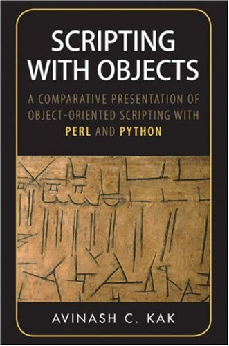 9780470179239: Scripting with Objects: A Comparative Presentation of Object-oriented Scripting with Perl and Python