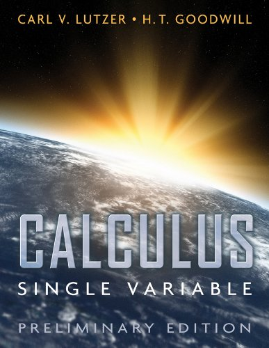 Calculus, Single Variable, Preliminary Edition: Lutzer, Carl V.;