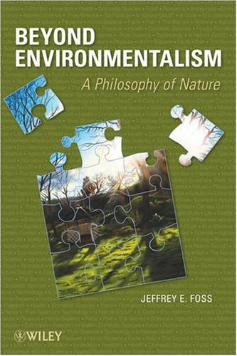 9780470179413: Beyond Environmentalism: A Philosophy of Nature