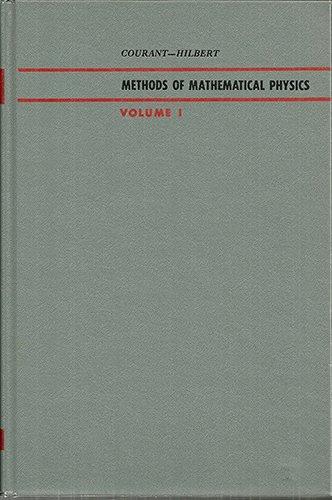 Methods of Mathematical Physics,volume 1: Courant, Richard; Hilbert,