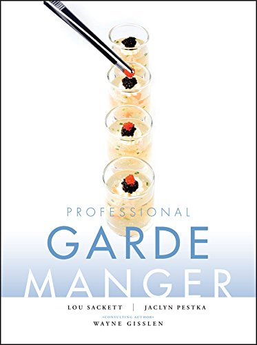 9780470179963: Professional Garde Manger: A Comprehensive Guide to Cold Food Preparation