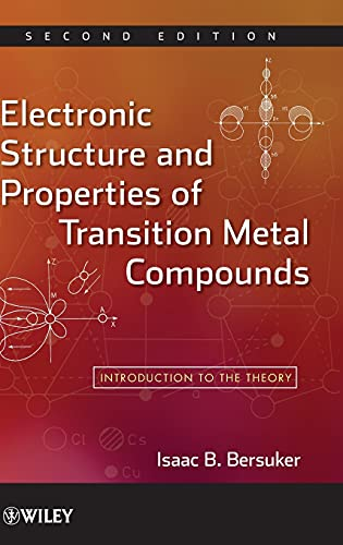 9780470180235: Electronic Structure and Properties of Transition Metal Compounds: Introduction to the Theory