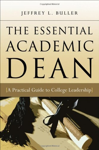 9780470180860: The Essential Academic Dean: A Practical Guide to College Leadership