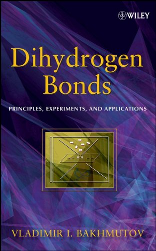 9780470180969: Dihydrogen Bond: Principles, Experiments, and Applications