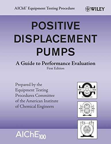 9780470180976: Positive Displacement Pumps: A Guide to Performance Evaluation