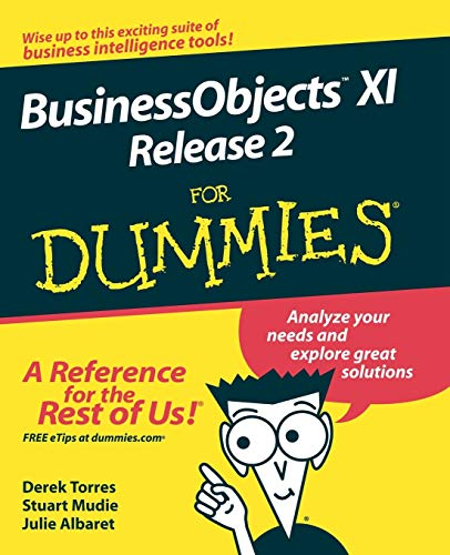 9780470181126: BusinessObjects XI Release 2 For Dummies