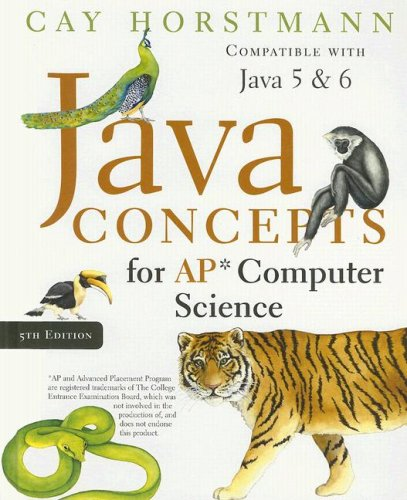 Java Concepts for AP Computer Science: Cay S. Horstmann