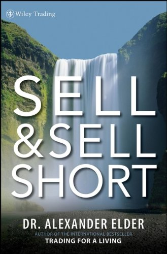 Sell and Sell Short: Alexander Elder