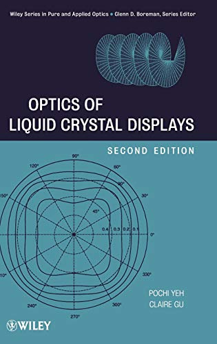 9780470181768: Optics of Liquid Crystal Displays (Wiley Series in Pure and Applied Optics)