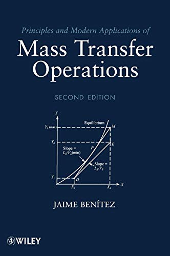 9780470181782: Principles and Modern Applications of Mass Transfer Operations