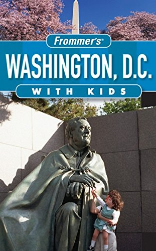 9780470181966: Frommer's Washington D.C. with Kids (Frommer's with Kids) [Idioma Inglés]