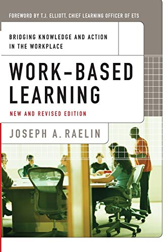 9780470182567: Work-Based Learning: Bridging Knowledge and Action in the Workplace