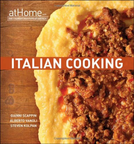 9780470182581: Italian Cooking at Home with The Culinary Institute of America