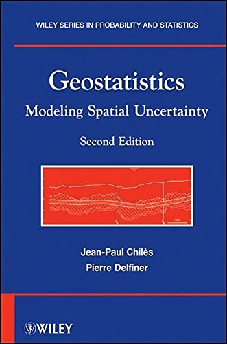 9780470183151: Geostatistics: Modeling Spatial Uncertainty (Wiley Series in Probability and Statistics)