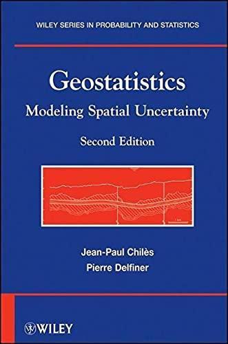 9780470183151: Geostatistics: Modeling Spatial Uncertainty