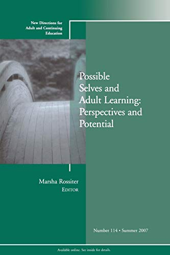 9780470183298: Possible Selves and Adult Learning: Perspectives and Potential: New Directions for Adult and Continuing Education, Number 114