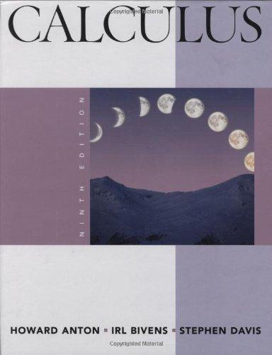 Calculus (0470183497) by Howard Anton; Irl C. Bivens; Stephen Davis