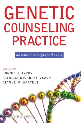 9780470183557: Genetic Counseling Practice: Advanced Concepts and Skills