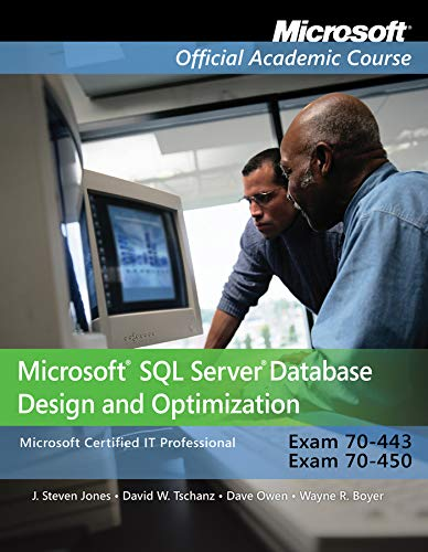 9780470183748: Microsoft SQL Server Database Design and Optimization: Microsoft Certified IT Professional - Exam 70-443 & Exam 70-450
