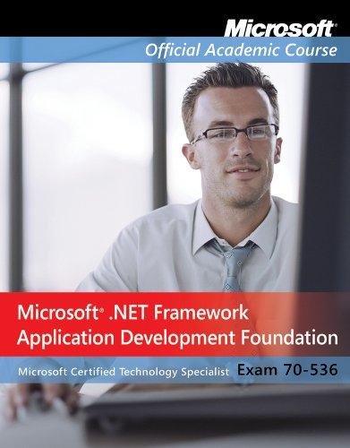 9780470183779: Microsoft .NET Framework Application Development Foundation, Exam 70-536