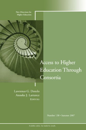 9780470183809: Access to Higher Education Through Consortia: New Directions for Higher Education, Number 138