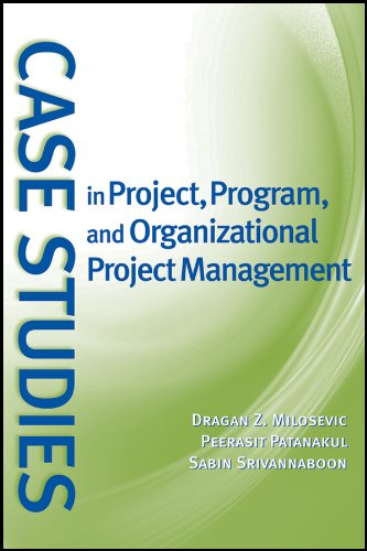 9780470183885: Case Studies in Project, Program, and Organizational Project Management
