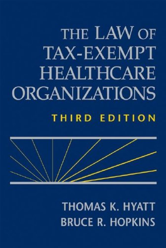 9780470183984: The Law of Tax-Exempt Healthcare Organizations (Wiley Nonprofit Law, Finance and Management Series)