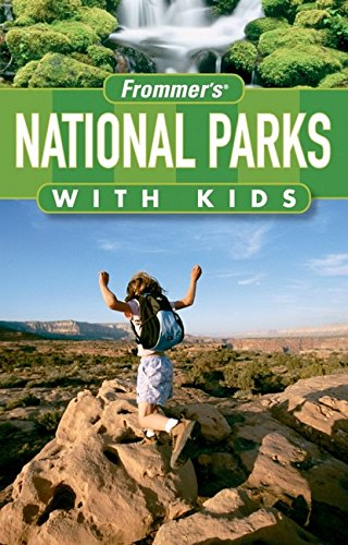 9780470184066: Frommer's National Parks with Kids (Park Guides)