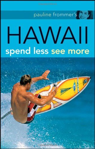 9780470184110: Pauline Frommer's Hawaii: Spend Less, See More (Pauline Frommer Guides)