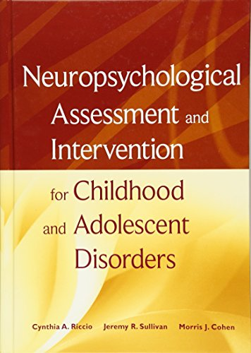 9780470184134: Neuropsychological Assessment and Intervention for Childhood and Adolescent Disorders