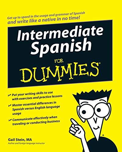 9780470184738: Intermediate Spanish for Dummies