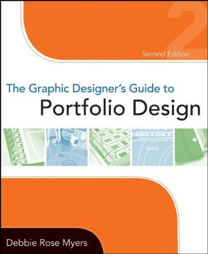 9780470184769: The Graphic Designer's Guide to Portfolio Design