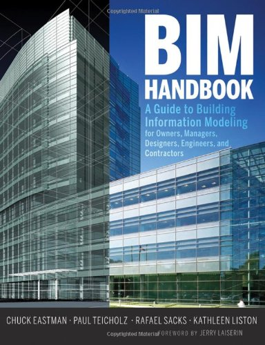9780470185285: BIM Handbook: A Guide to Building Information Modeling for Owners, Managers, Designers, Engineers and Contractors
