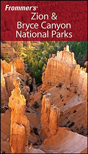 9780470185636: Frommer's Zion & Bryce Canyon National Parks (Park Guides)