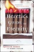 9780470185674: A Heretic's Guide to Eternity